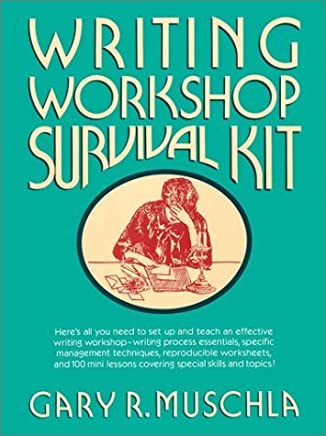 Writing Workshop Survival Kit (J-B Ed: Survival Guides) by Gary Robert Muschla (1993-06-03)