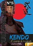 Kendo. El camino de la espada. Cuadernos Budo nº 5