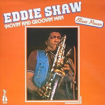 """Movin' and Groovin' Man (feat. Melvin Taylor, Ken Saydak, Harlan Terson, Merle Perkins, Eddie """"Cleanhead"""" Vinson) [Blues Power]"""