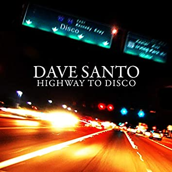 Highway to Disco
