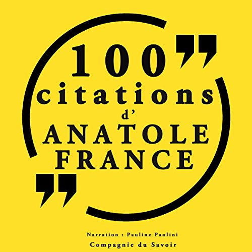 Couverture de 100 citations d'Anatole France