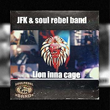 Lion inna cage (feat. JFK)