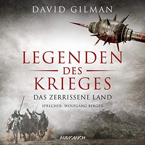 Legenden des Krieges - Das zerrissene Land audiobook cover art