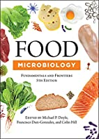 Food Microbiology: Fundamentals and Frontiers, Fifth Edition (ASM Books)
