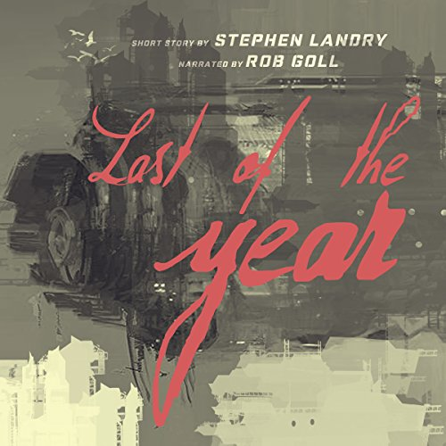 Last of the Year audiobook cover art