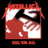 Kill 'Em All: Remastered 2016 [Vinilo]