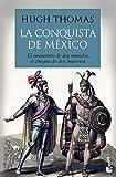 La conquista de México (Divulgación)