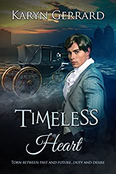 Timeless Heart (Heroes of Time Travel Anthology Series Book 2) by [Karyn Gerrard]
