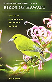 A Photographic Guide to the Birds of Hawaii  The Main Islands and Offshore Waters  Latitude 20 Books  Paperback