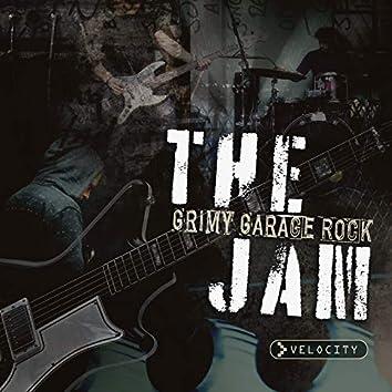 The Jam: Grimy Garage Rock
