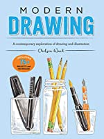 Modern Drawing: A contemporary exploration of drawing and illustration (Modern Series)