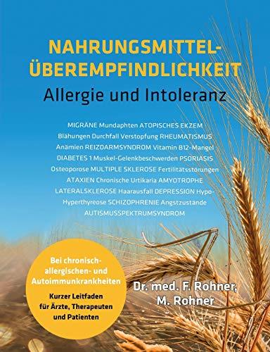 Nahrungsmittelüberempfindlichkeit: Allergie und Intoleranz bei chronisch allergischen- und Autoimmunkrankheiten