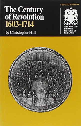 The Century of Revolution: 1603-1714 (Second  Edition) (Norton Library History of England)