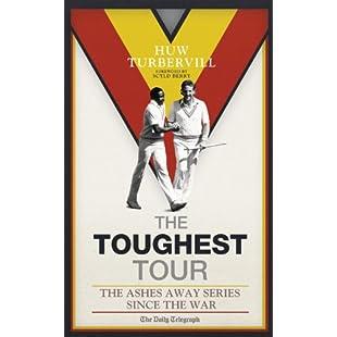 The Toughest Tour The Ashes Away Series 1946 to 2007:Examen17result