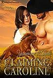Claiming Caroline (Grover Town Discipline Book 6)