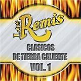 Clasicos De Tierra Caliente 1 by Remis