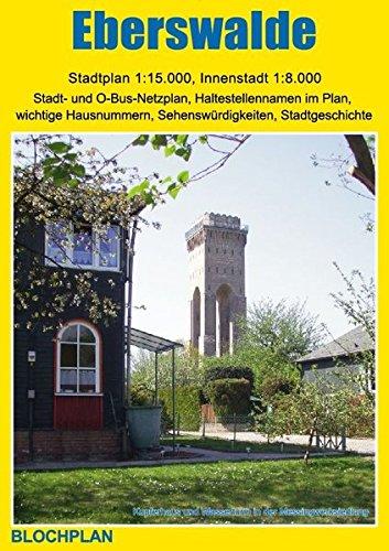 Stadtplan Eberswalde: 1:15000, mit detailliertem Plan der Innenstadt 1:8000