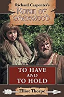 To Have and to Hold (Robin of Sherwood)