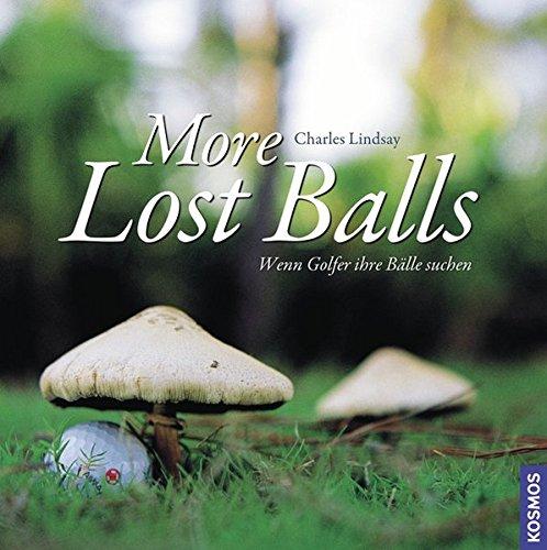 More Lost Balls: Wenn Golfer ihr Bälle suchen: Wenn Golfer ihre Bälle suchen