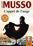 L'Appel de l'ange - Livre audio 1 CD MP3 - 695 Mo by Guillaume Musso (2011-11-09) - Audiolib - 09/11/2011