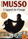 L'Appel de l'ange - Livre audio 1 CD MP3 - 695 Mo by Guillaume Musso (2011-11-09) - Audiolib - 09/11/2011