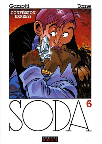Soda, Tome 6 : Confessions express