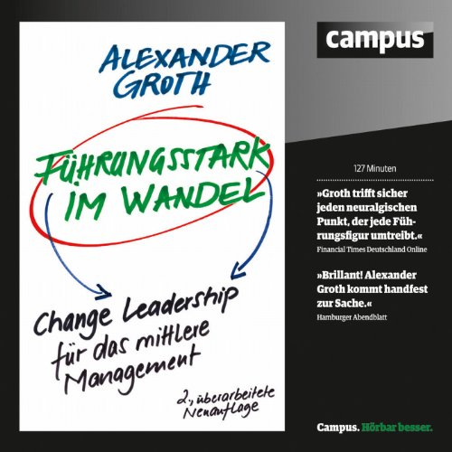 Führungsstark im Wandel     Change Leadership für Führungskräfte              By:                                                                                                                                 Alexander Groth                               Narrated by:                                                                                                                                 Oliver Preusche,                                                                                        Martin Hecht                      Length: 2 hrs and 7 mins     Not rated yet     Overall 0.0