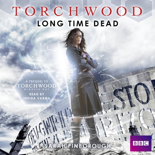 Torchwood: Long Time Dead cover art