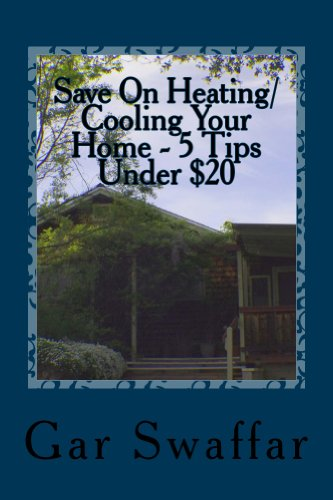 Saving Money & Staying Warm: Diagnose and solve your homes heating and cooling loss problems (Energy