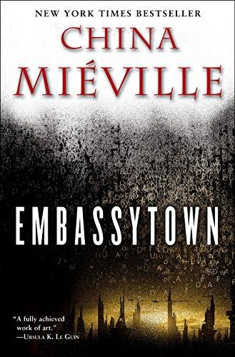 Embassytown: A Novel