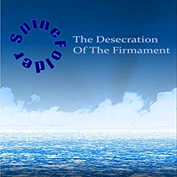 The Desecration of the Firmament