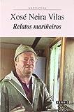 Relatos mariñeiros (Edicion Literaria)