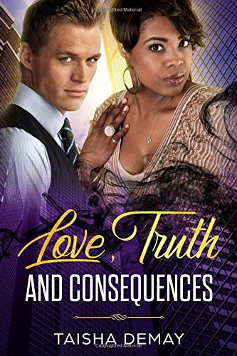 Book: Love, Truth and Consequences by Taisha Demay