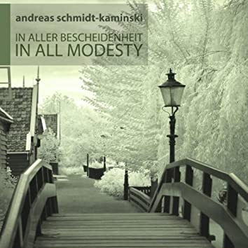 In All Modesty - In Aller Bescheidenheit