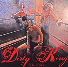 Dirty King by The Cliks (2009-06-23)