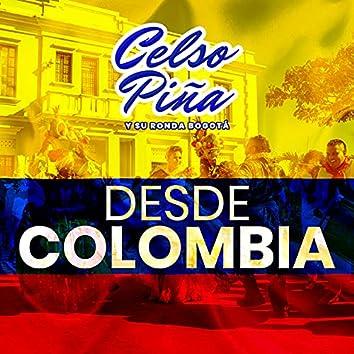 Desde Colombia