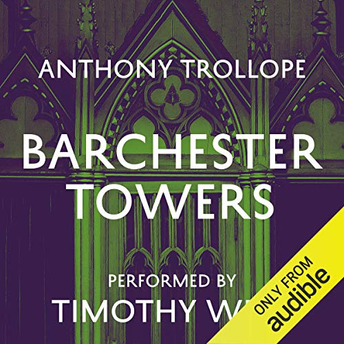Barchester Towers Audiobook By Anthony Trollope cover art