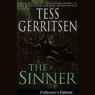 The Sinner     A Rizzoli & Isles Novel              Written by:                                                                                                                                 Tess Gerritsen                               Narrated by:                                                                                                                                 Anna Fields                      Length: 9 hrs and 5 mins     3 ratings     Overall 5.0