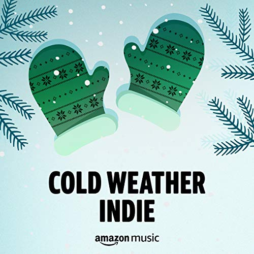 Cold Weather Indie