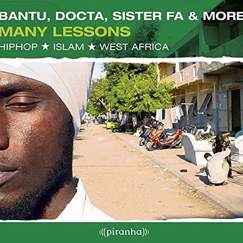 Bantu, Docta & Sister Fa