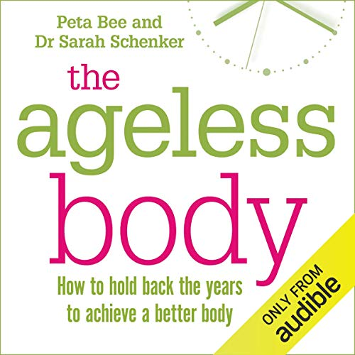 The Ageless Body audiobook cover art