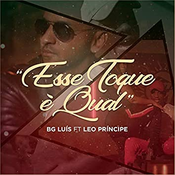 Esse Toque é Qual (feat. Leo Principe)