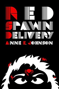 Red Spawn Delivery (Webrid Chronicles Book 3) by [Anne E. Johnson]
