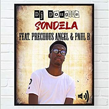 Sondela (feat. Preciious Angel & Paul B)
