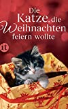 Die Katze, die Weihnachten feiern wollte (insel taschenbuch)