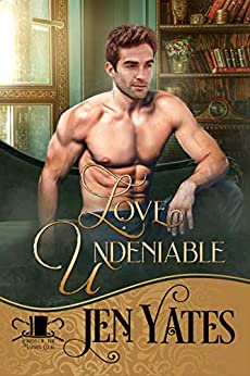 Love Undeniable (Lords of the Matrix Club Book 4) by [Jen Yates]