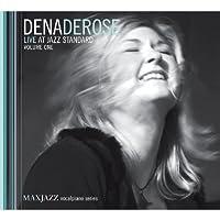 Live at Jazz Standard Vol. 1 by Dena DeRose (2007-10-23)