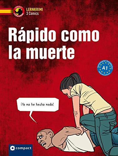 Rápido como la muerte: Spanisch A1 (Compact Lernkrimi Comics)