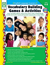 English Language Learners: Vocabulary Building Games & Activities, Grades PK - 3: Songs, Storytelling, Rhymes, Chants, Picture Books, Games, and ... Purposeful Communication in Young Children