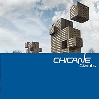 Giants by Chicane (2010-08-02)